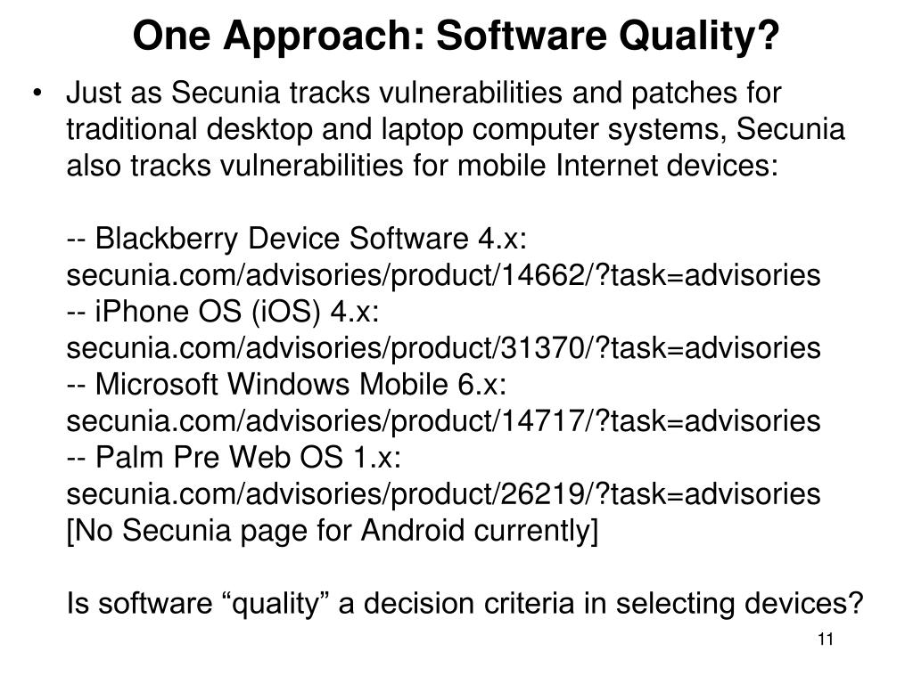 One Approach: Software Quality?