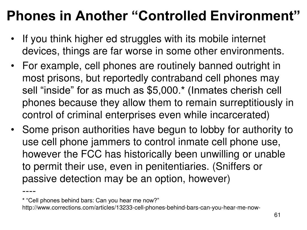 """Phones in Another """"Controlled Environment"""""""