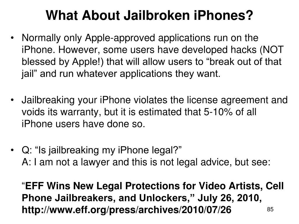 What About Jailbroken iPhones?