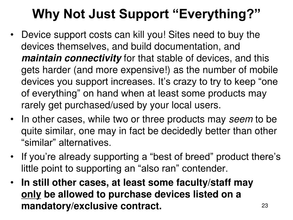 """Why Not Just Support """"Everything?"""""""
