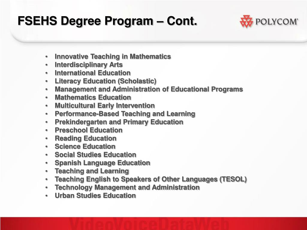 FSEHS Degree Program – Cont.