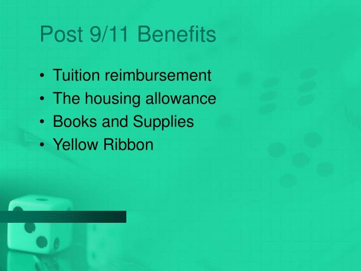 Post 9 11 benefits