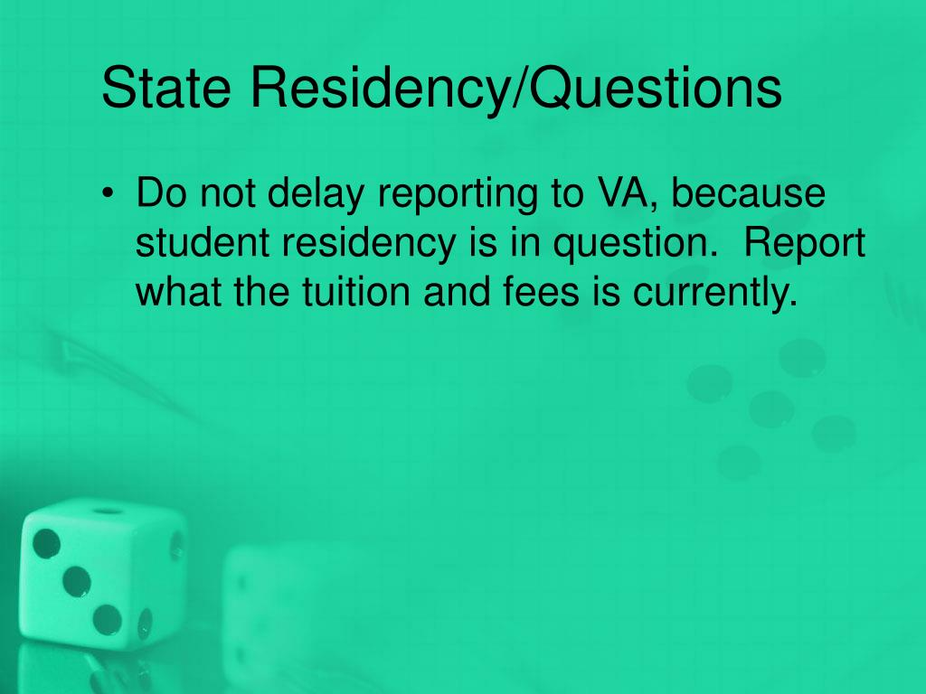 State Residency/Questions