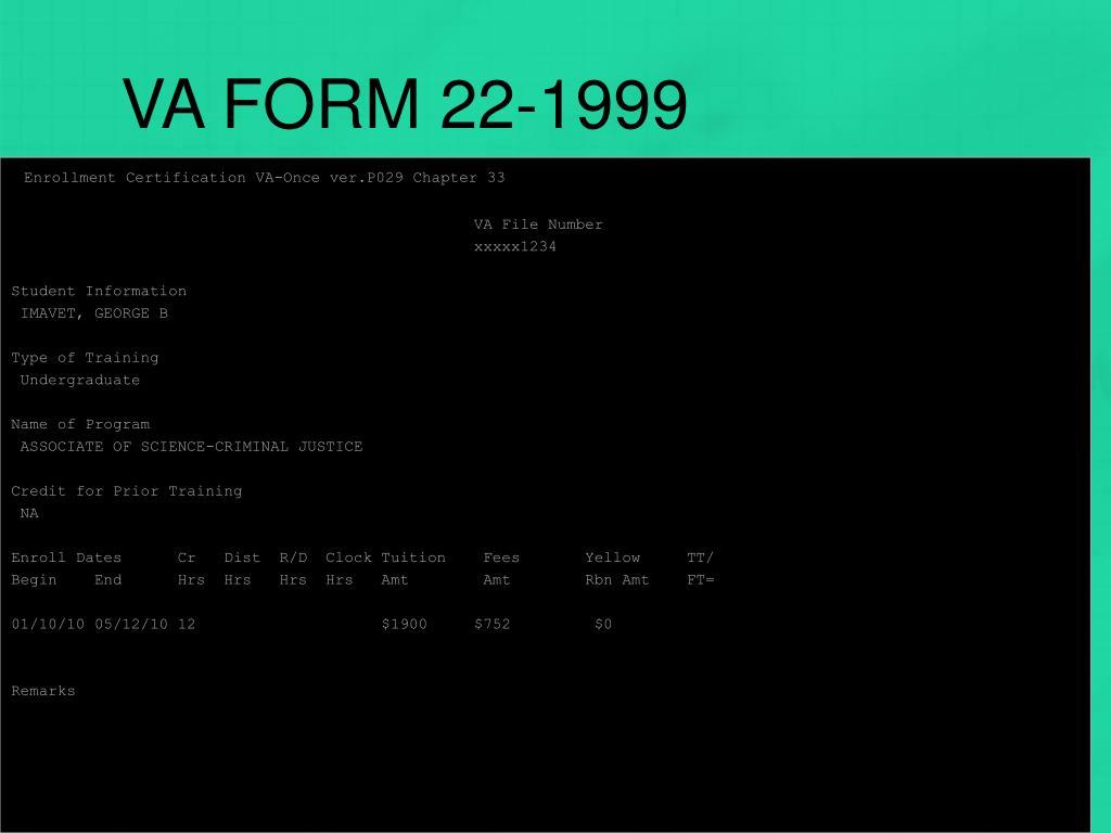 VA FORM 22-1999