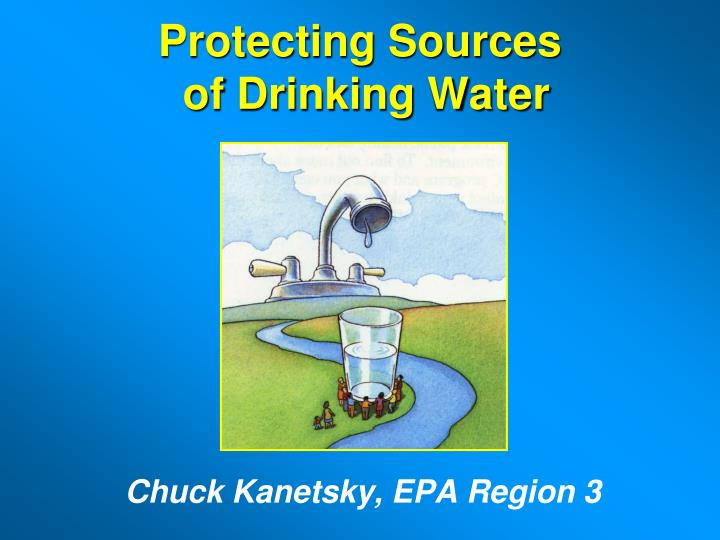 protecting sources of drinking water n.