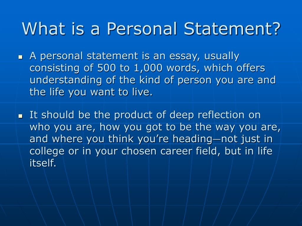 What is a Personal Statement?
