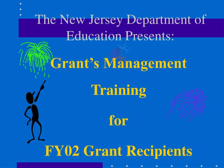 grant s management training for fy02 grant recipients n.