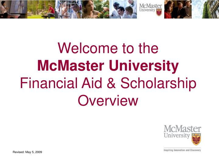 Welcome to the mcmaster university financial aid scholarship overview