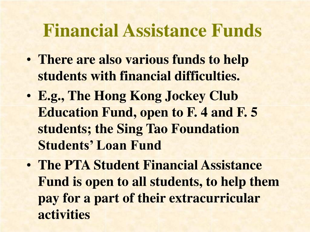 Financial Assistance Funds