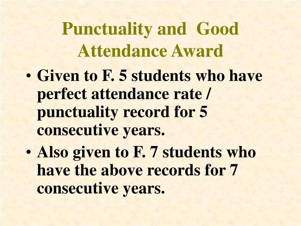 Punctuality and  Good Attendance Award