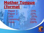 mother tongue format