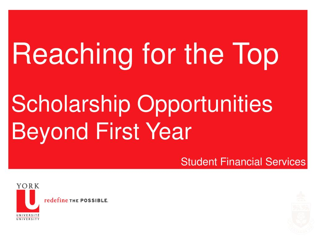 reaching for the top scholarship opportunities beyond first year l.