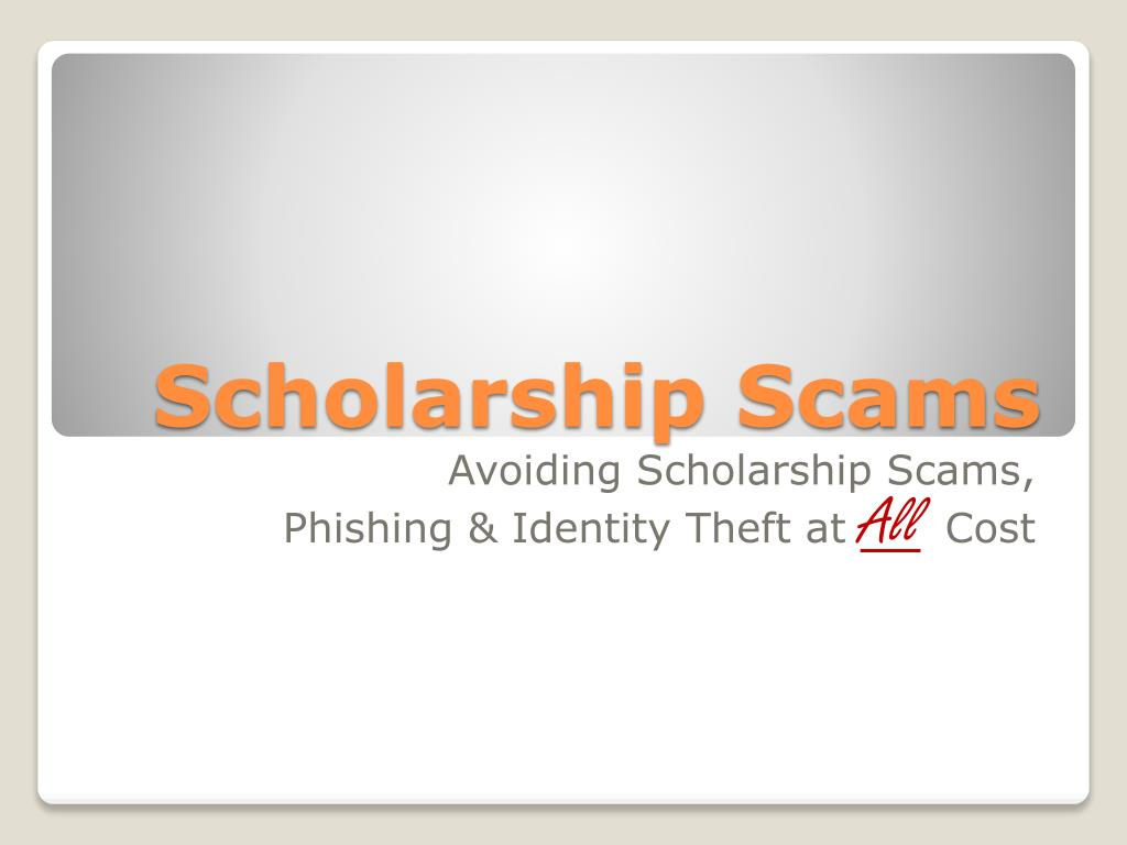 scholarship scams l.