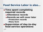 food service labor is also