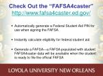 check out the fafsa4caster http www fafsa4caster ed gov