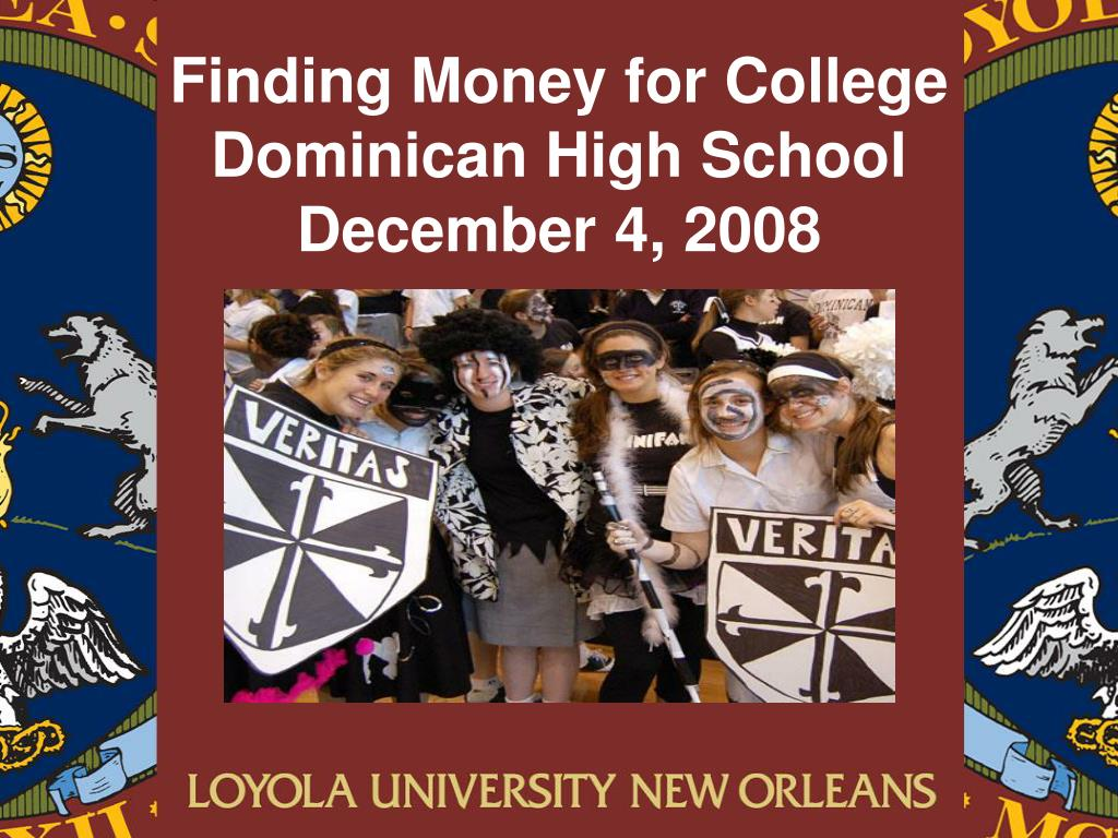 finding money for college dominican high school december 4 2008