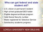 who can get federal and state student aid