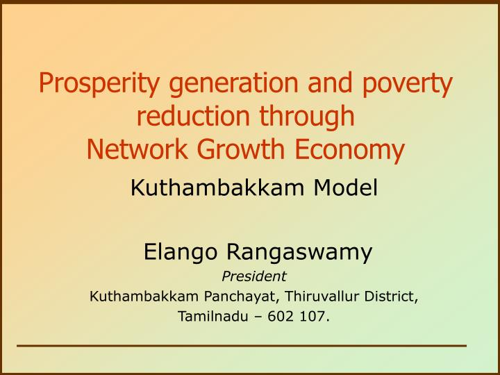 prosperity generation and poverty reduction through network growth economy n.