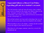 lipscomb follows a direct cost policy regarding gift aid on a student s account