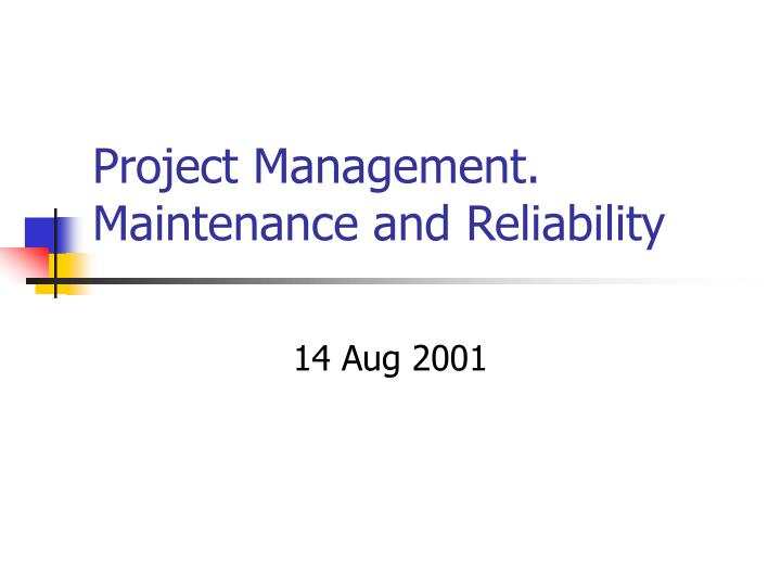project management maintenance and reliability n.