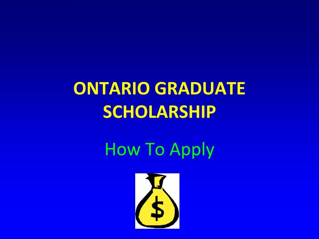 ontario graduate scholarship l.