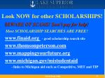 look now for other scholarships