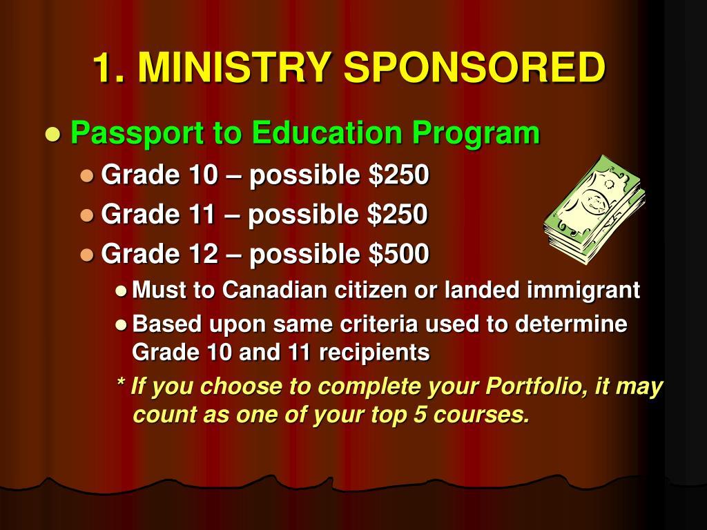 1. MINISTRY SPONSORED