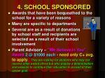 4 school sponsored