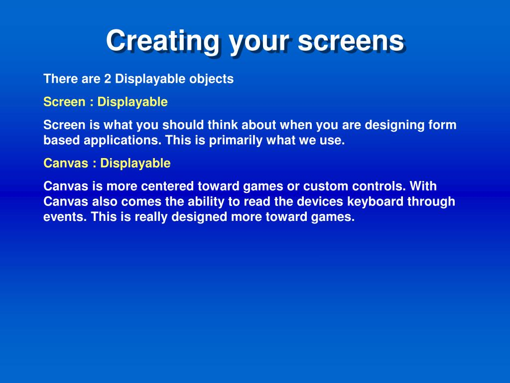 Creating your screens