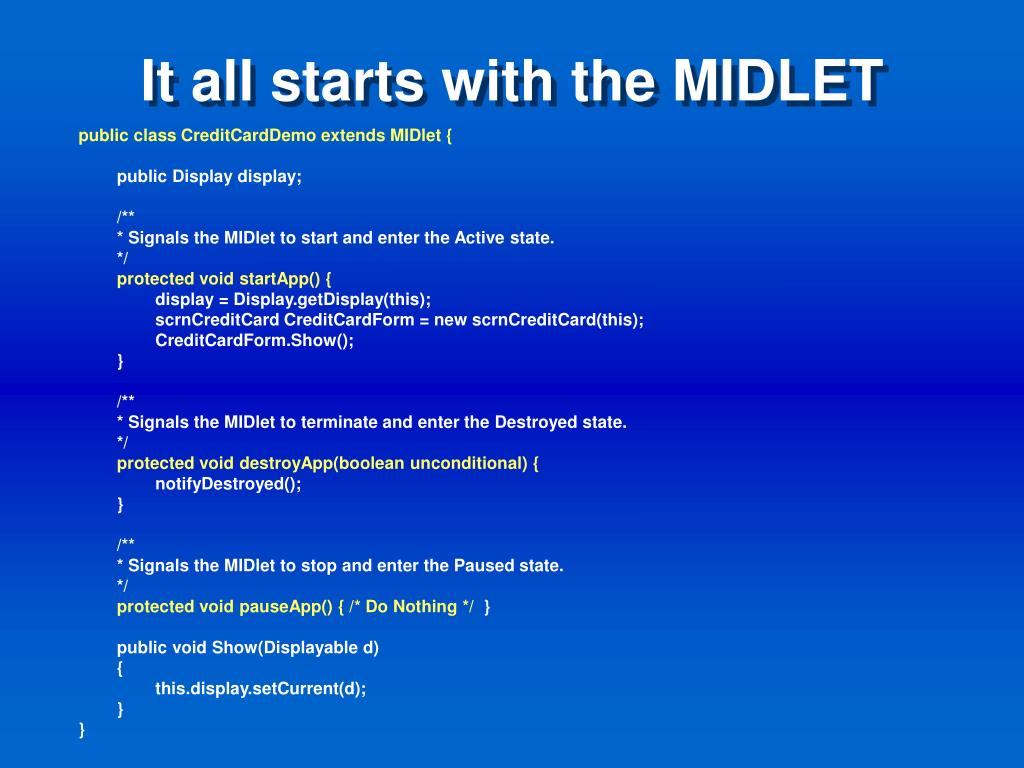 It all starts with the MIDLET