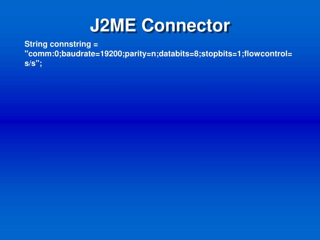 J2ME Connector