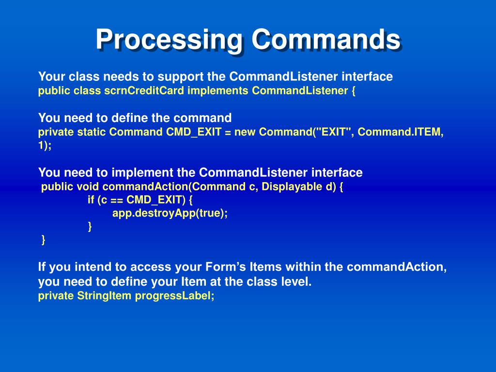 Processing Commands