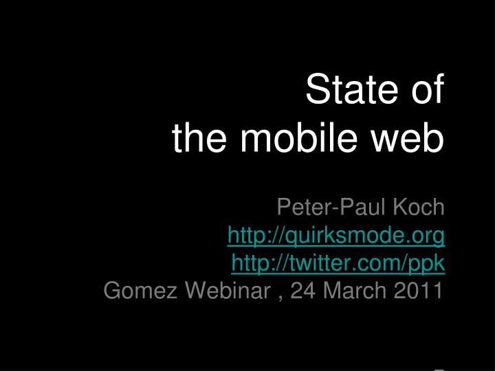 State of the mobile web