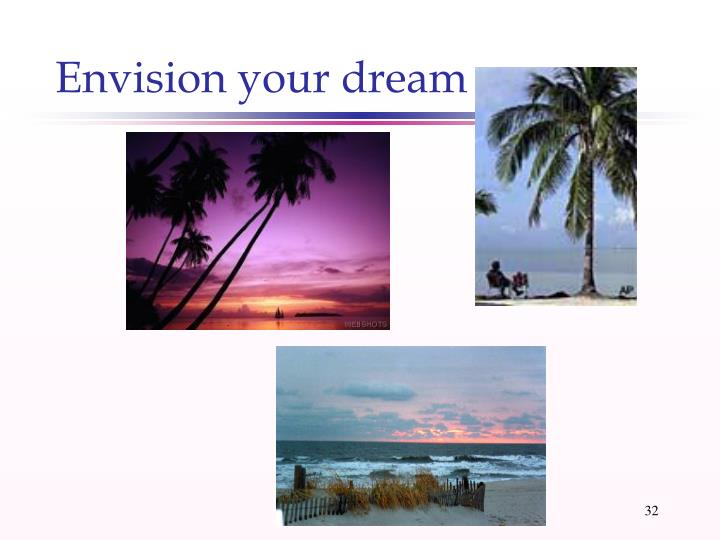 Envision your dream