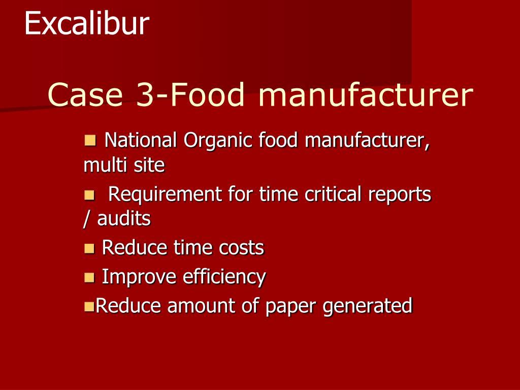 Case 3-Food manufacturer
