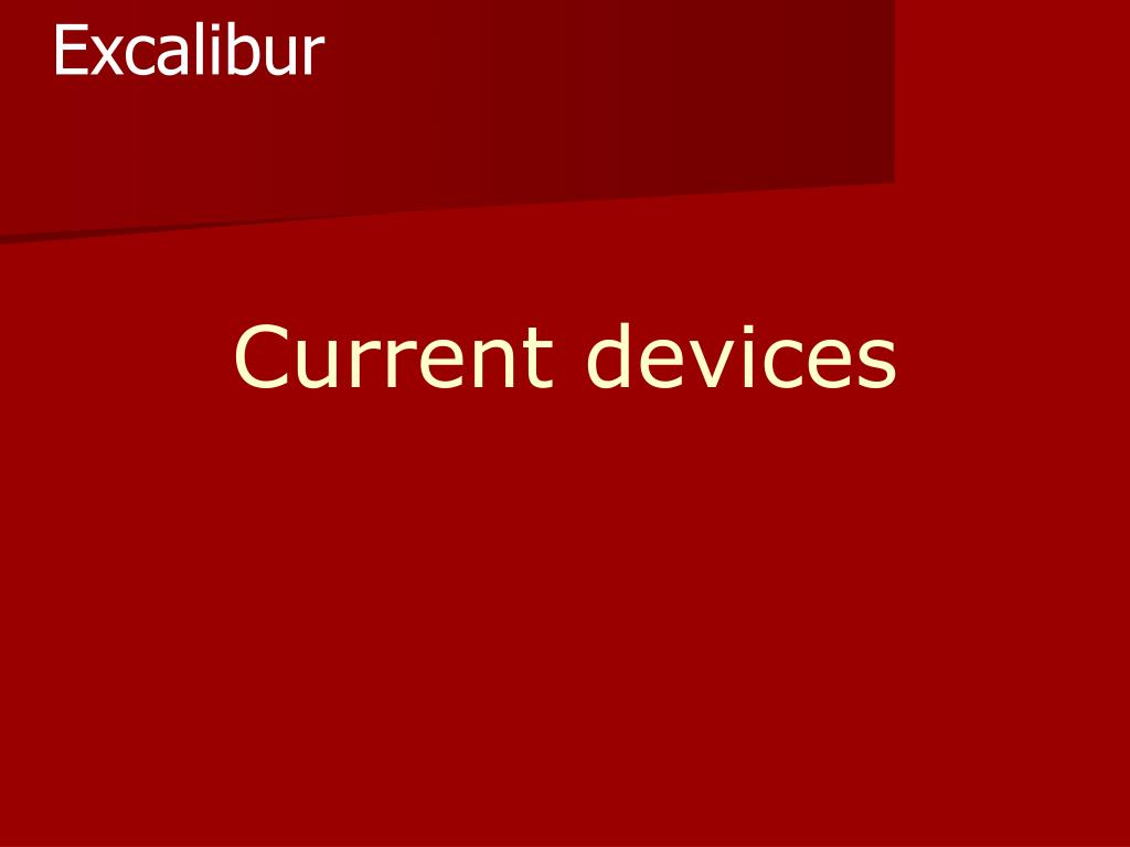 Current devices