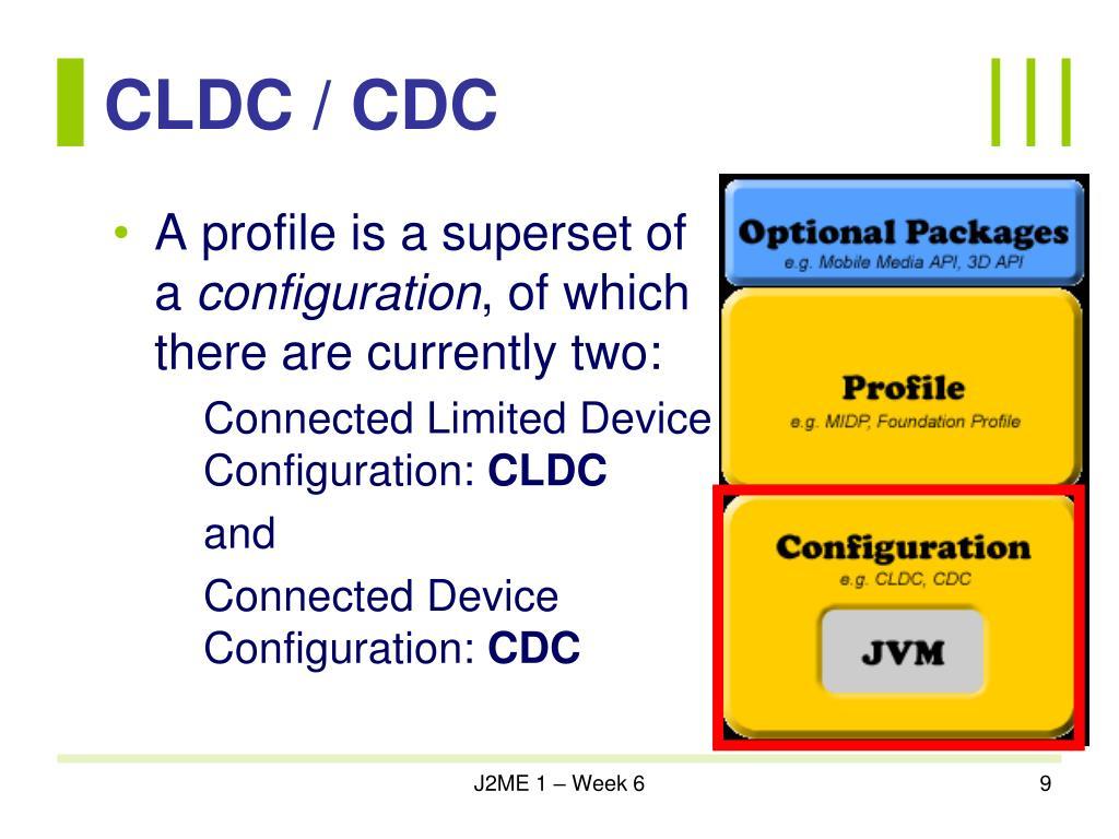 CLDC / CDC
