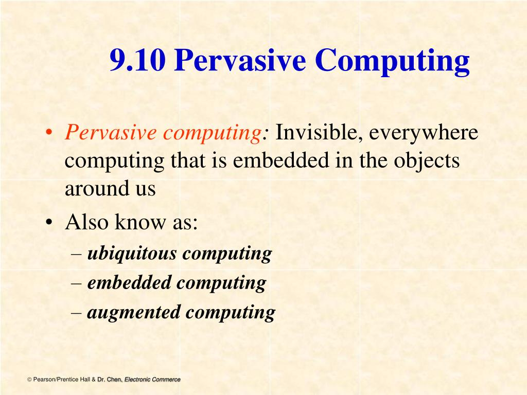 9.10 Pervasive Computing