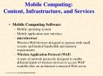 mobile computing content infrastructure and services8