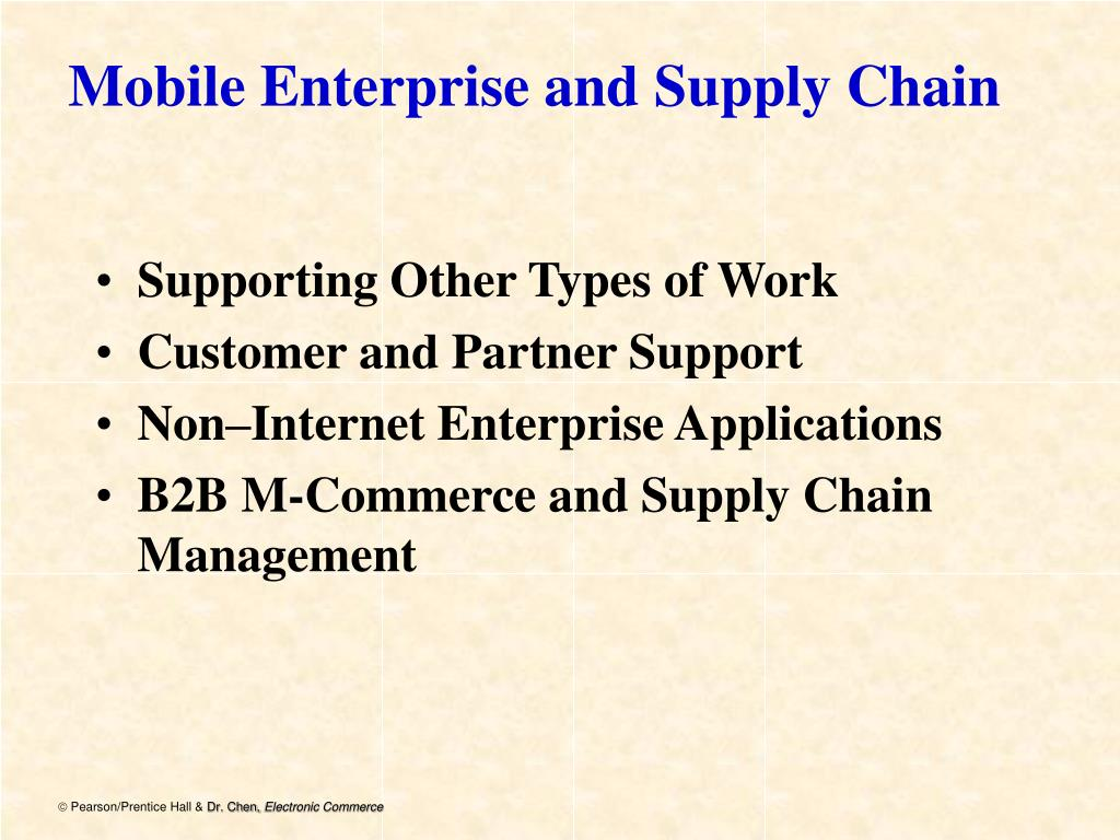 Mobile Enterprise and Supply Chain