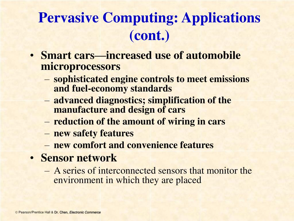 Pervasive Computing: Applications (cont.)