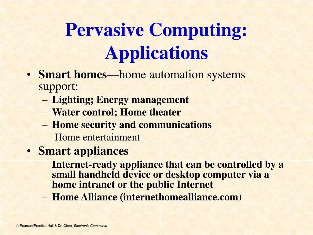 Pervasive Computing: Applications