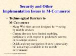 security and other implementation issues in m commerce