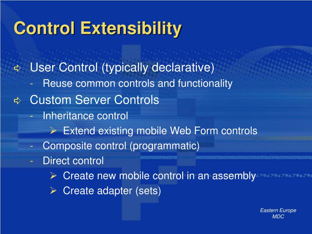 Control Extensibility