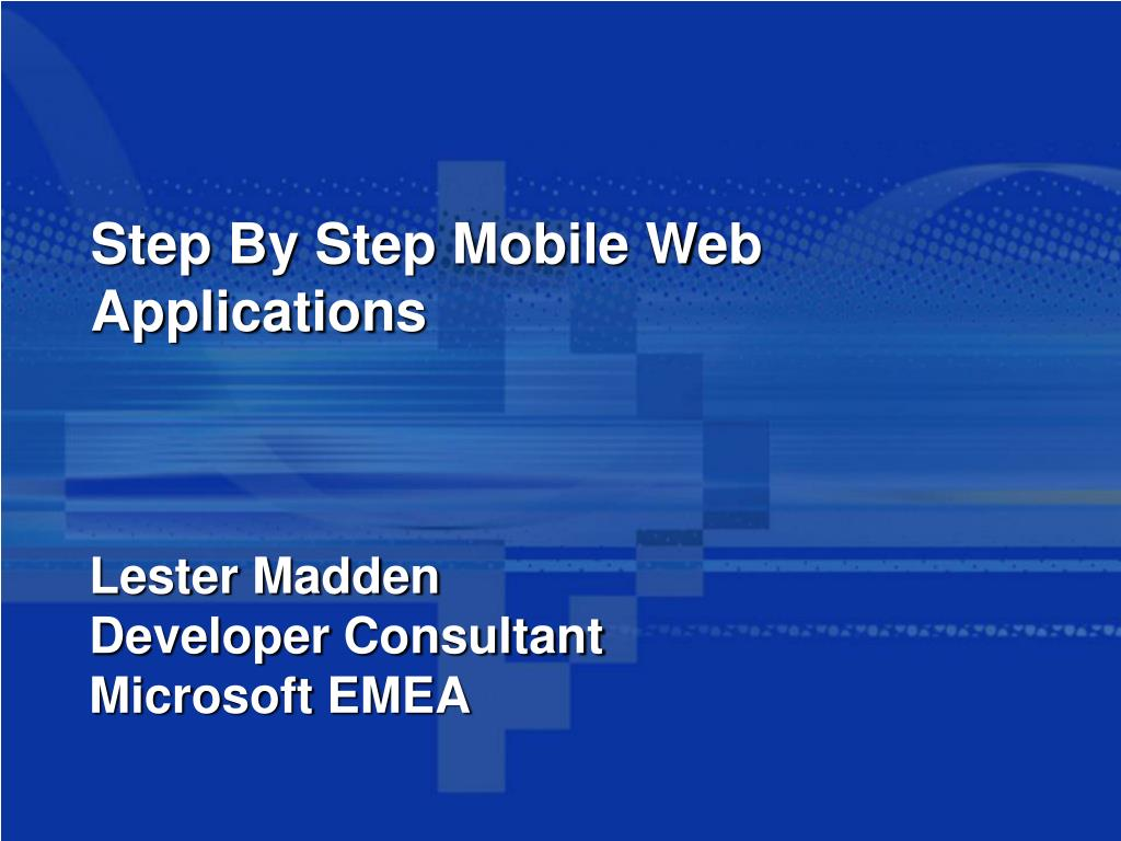 Step By Step Mobile Web Applications