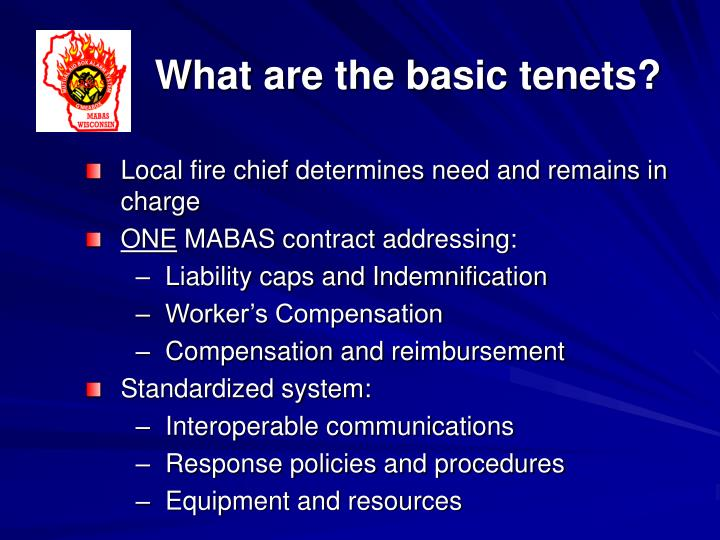 What are the basic tenets?