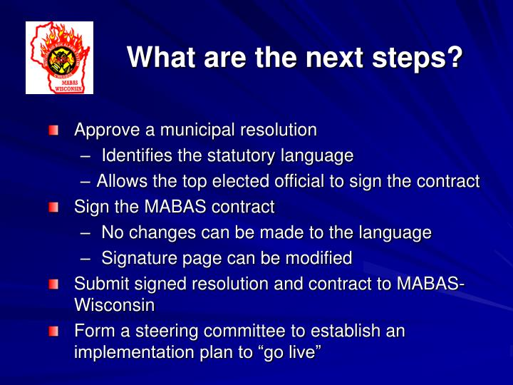 What are the next steps?