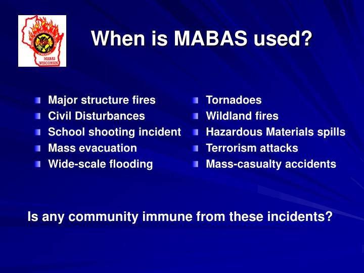 When is MABAS used?