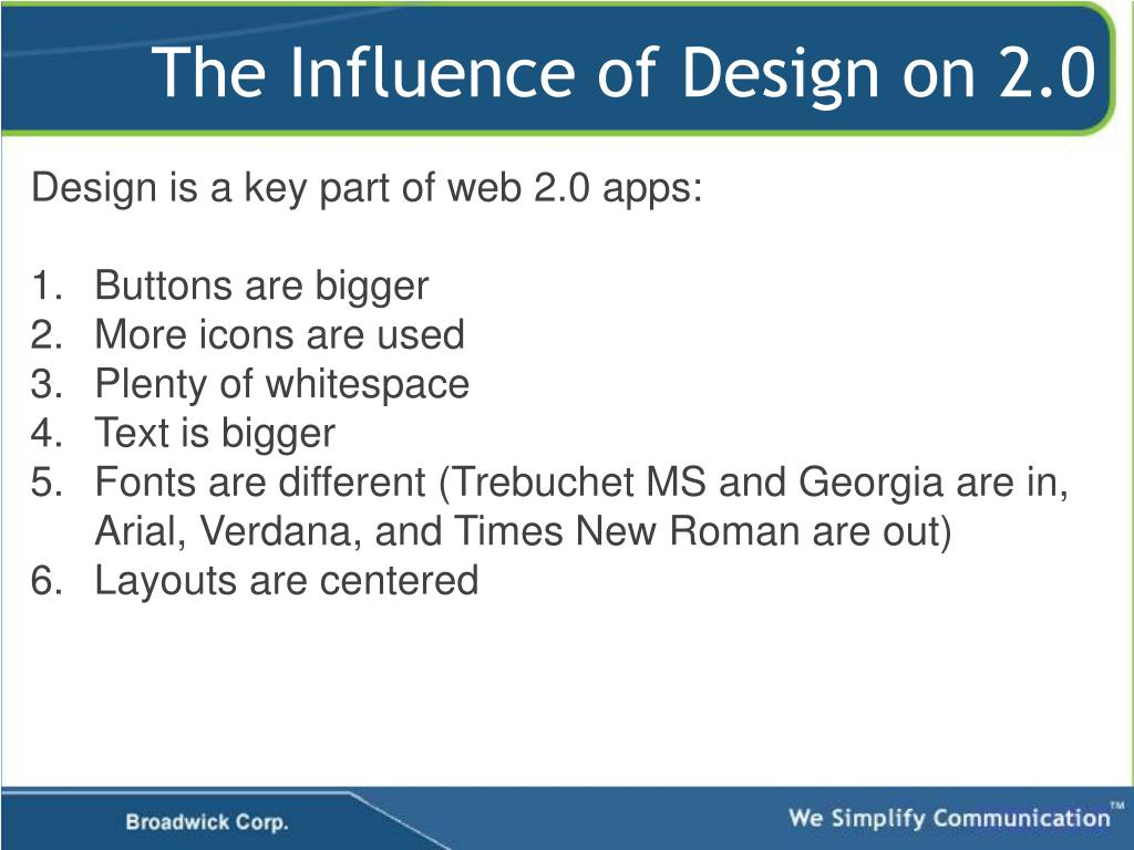The Influence of Design on 2.0