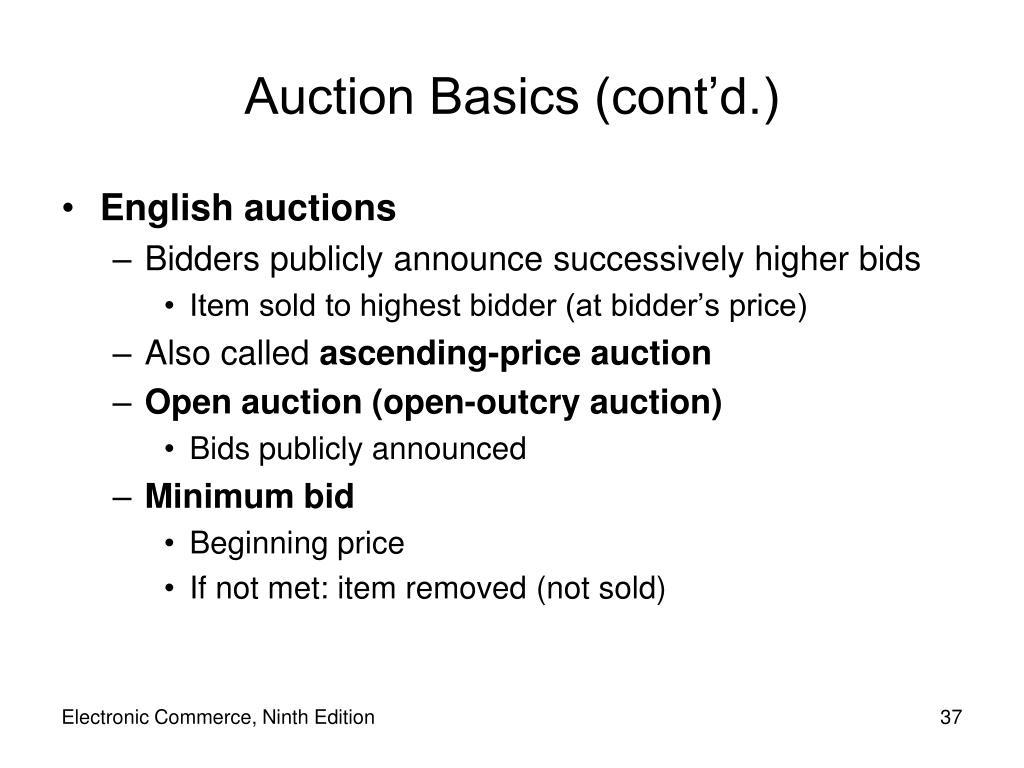 Auction Basics (cont'd.)